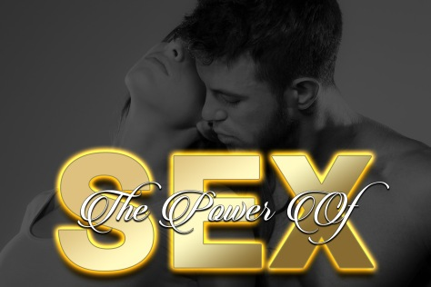 Inspiring Intimacy Graphic - The Power Of Sex